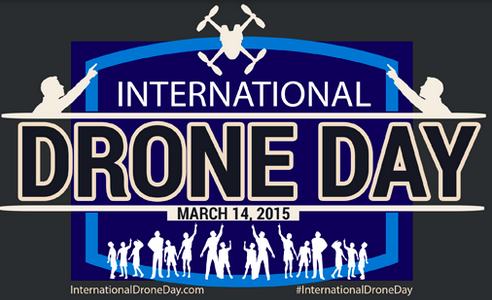 International Drone Day | March 14, 2015