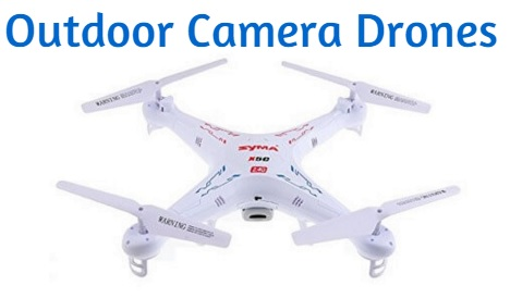 Best Outdoor Drone with Camera [2019] - Outdoor Quadcopters