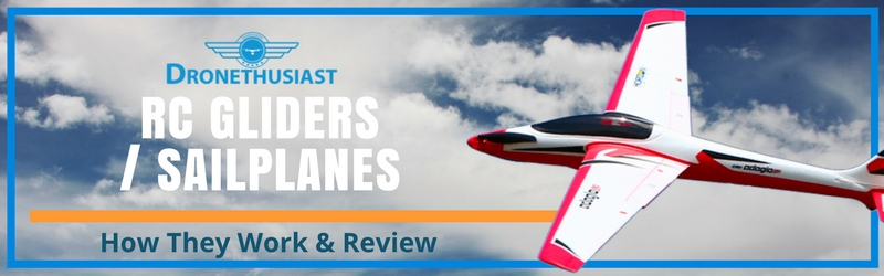 Best RC Gliders & RC Sailplanes [Fall 2019]- Reviews & Analysis
