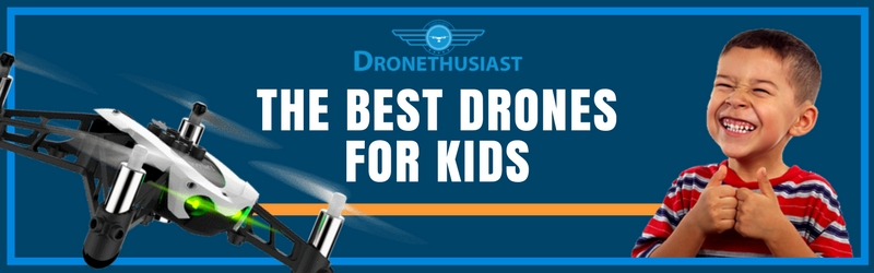 Children Of All Ages Are Interested In Flying Toys Just As Much Us Adults If Not More Thats Why Were Reviewing The Best Drone For Kids