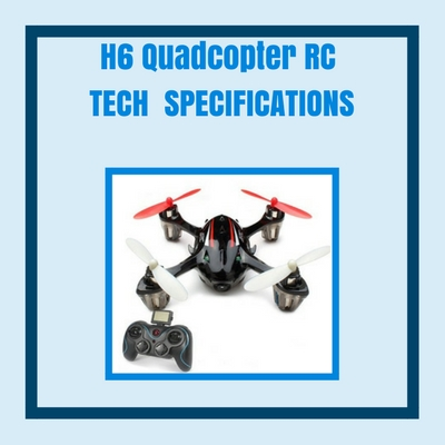 h6-quadcopter-tech-specifications