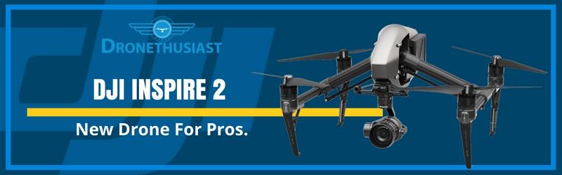 new-drone-dji-inspire-2
