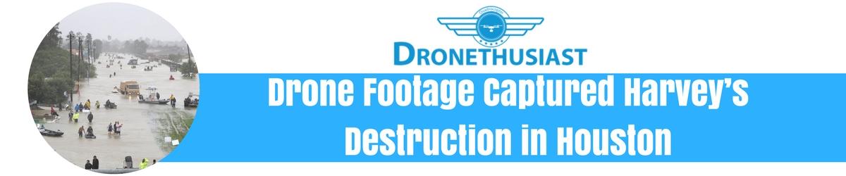 hurricane harvey destruction in houston filmed by drones