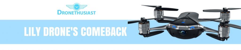 LILY DRONES COMEBACK