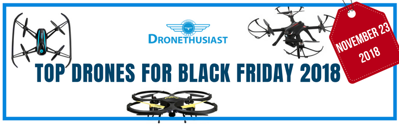 top drones for black friday 2018