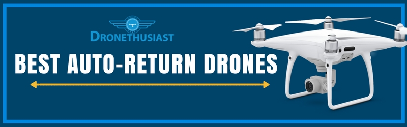 best auto return drones top drones with return home function