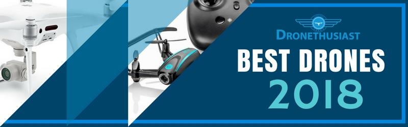 best drones 2018