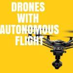 best drones with autonomous flight feature