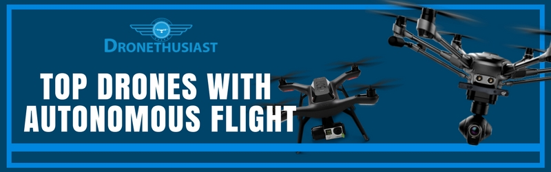 best drones with autonomous flight