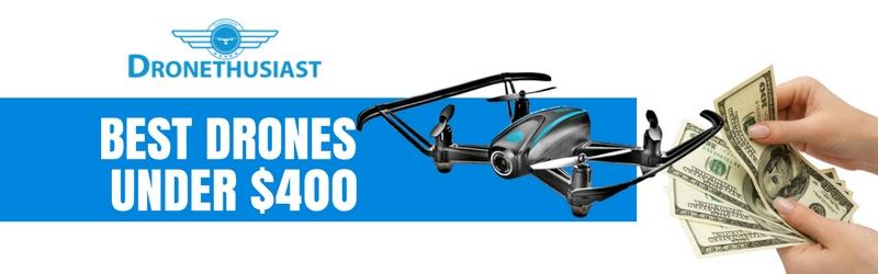 best drones under 400 header