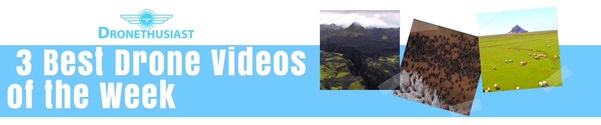 top drone videos of the week header