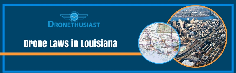 drone laws in louisiana