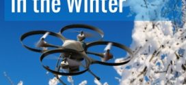 Flying your drone in the Winter – 5 Tips To Help You Do It Right