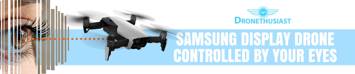 new display drone patented by samsung is controlled by your eyes