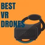 BEST VR DRONES 1