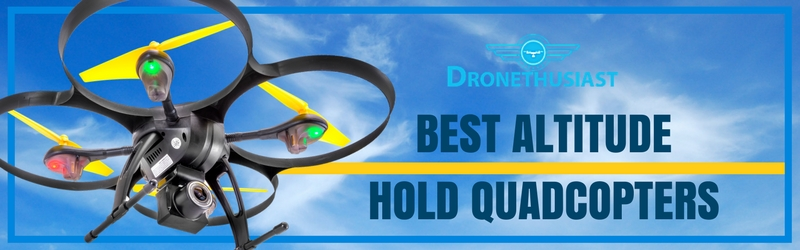 best altitude hold quadcopters