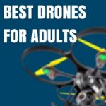 best drones for adults feature image
