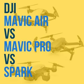 DJI Spark Vs Mavic Air Pro