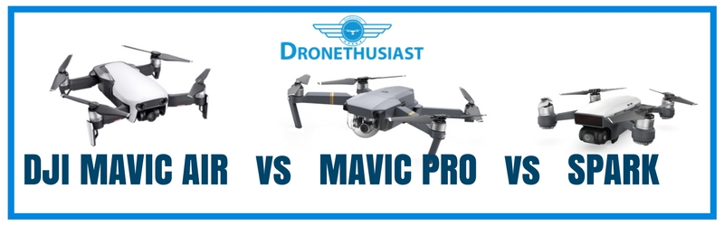 dji mavic air vs mavic pro vs spark