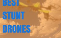 Stunt Drone Review Guide – Best Stunt Drones For Sale [Summer 2018]