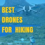 best drones for hiking FI