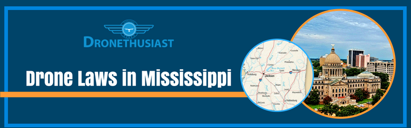 drone laws mississippi