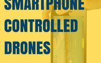 Smartphone Controlled Drones – Best Smartphone Drones [Summer 2018]