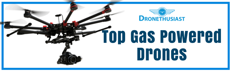 top gas powered drones 1