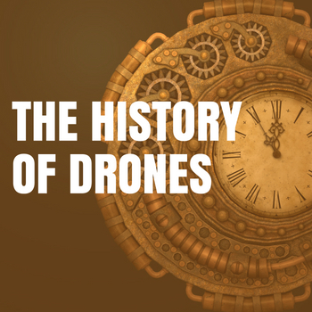 The History Of Drones Drone History Timeline From 1849 To 2019