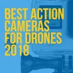 action cameras drones