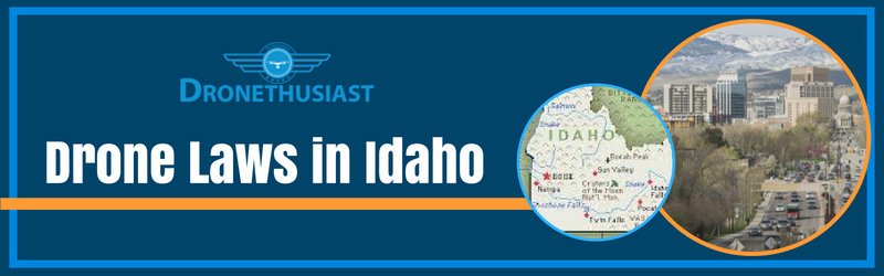 drone laws in idaho