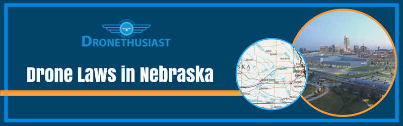drone laws in nebraska