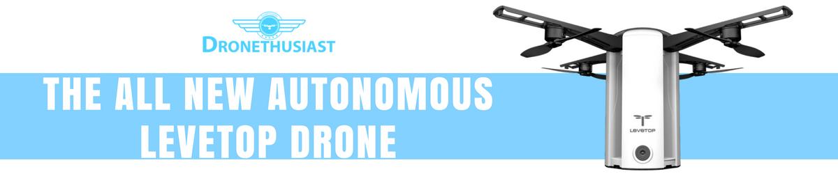 new autonomous drone levetop