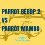 parrot bebop 2 vs parrot mambo