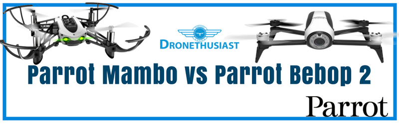 parrot mambo vs parrot bebop 2