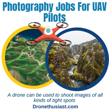 Photography Jobs For UAV Pilots