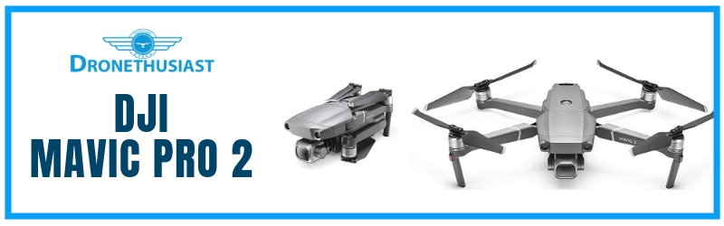 Mavic Pro 2 [Fall 2019] Price, Details, Specs, Everything