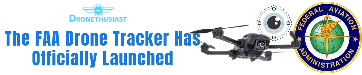 faa drone tracker has launched