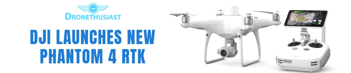 dji launches new version of the phantom 4 aerial surveys