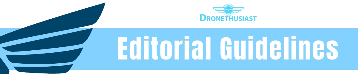 editorial guidelines dronethusiast