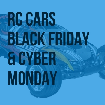 Rc Cars Black Friday Cyber Monday Deals 2019