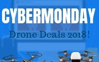 Cyber Monday Drone Deals For 2018