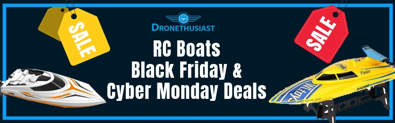 rc boats black friday and cyber monday deals