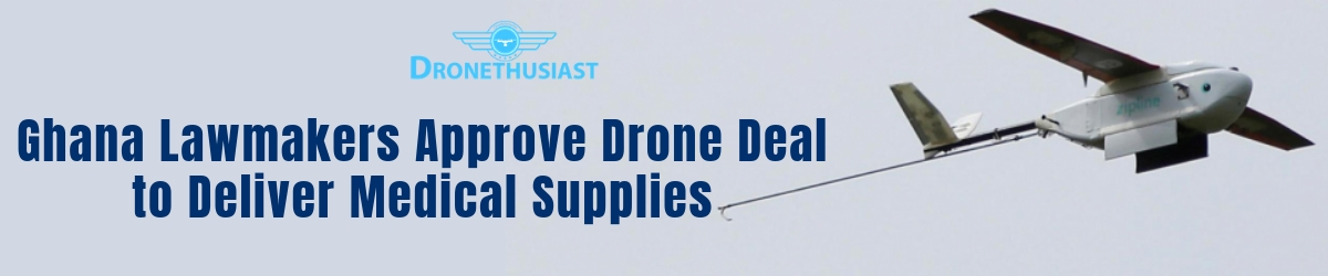 drone medical deliveries in ghana