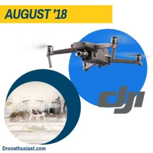 dronethusiast 2018 year in review august