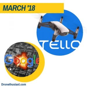 dronethusiast 2018 year in review march