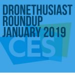 dronethusiast roundup predictions and rumors january 2019 feature
