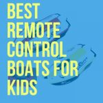 BEST RC BOATS FOR KIDS DRONETHUSIAST FI