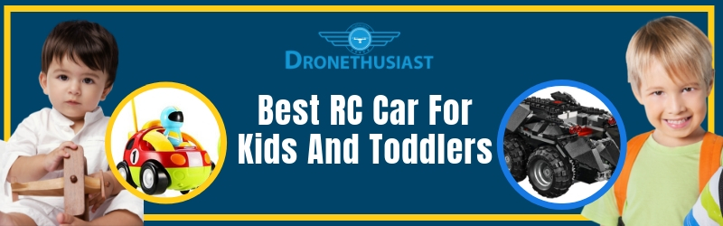 best rc car for kids and toddlers