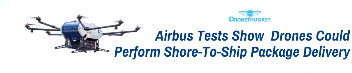 airbus drone shore to ship package delivery